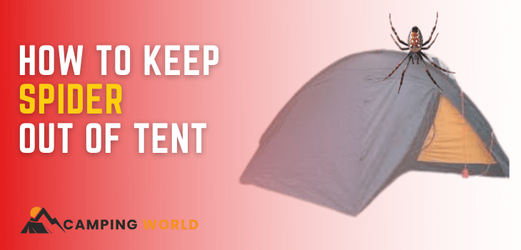 how to keep spider out of tent